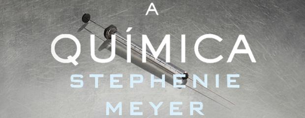 Resenha-A-Quimica-Stephenie-Meyer-Livro-Capa.jpg